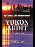 Yukon Audit: A C.E. Brody Novel