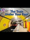 The Train Under Your Feet