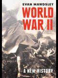 World War II: A New History