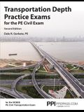 Ppi Transportation Depth Practice Exams for the Pe Civil Exam, 2nd Edition (Paperback) - Two Multiple-Choice Exams Consistent with the Ncees Pe Civil