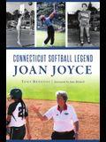Connecticut Softball Legend Joan Joyce