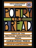 Poetry Like Bread: Poets of the Political Imagination