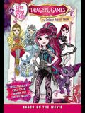 Ever After High: Dragon Games: The Deluxe Junior Novel