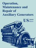 Operation, Maintenance and Repair of Auxiliary Generators
