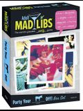 Party Your (Blank) Off Box Set (Adult Mad Libs)