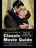 Leonard Maltin's Classic Movie Guide: From the Silent Era Through 1965