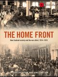 The Home Front: New Zealand Society and the War Effort, 1914-1919