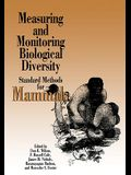 Measuring and Monitoring Biological Diversity: Measuring and Monitoring Biological Diversity