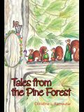 Tales from the Pine Forest