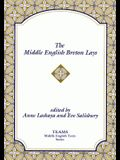 The Middle English Breton Lays: The Ca. 1518 Translation and the Middle Dutch Analogue, Mariken Van Nieumeghen