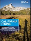 Moon California Hiking: The Complete Guide to 1,000 of the Best Hikes in the Golden State