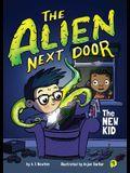 The Alien Next Door 1: The New Kid