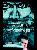 A Can of Madness: Memoir on bipolar disorder and manic depression