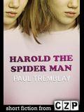 Harold the Spider Man: Short Story