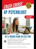 Ap(r) Psychology Crash Course, Book + Online: Get a Higher Score in Less Time