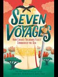Seven Voyages: How China's Treasure Fleet Conquered the Sea