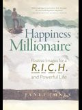 Happiness Millionaire: Positive Images for a R.I.C.H and Powerful Life