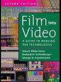 Film Into Video: A Guide to Merging the Technologies