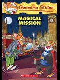 Magical Mission (Geronimo Stilton #64), 64