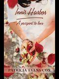 Innis Harbor: Passport to Love