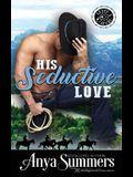 His Seductive Love
