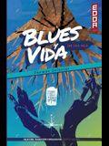 Blues y Vida (Poemas Selectos)