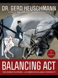 Balancing ACT: The Horse in Sport--An Irreconcilable Conflict?