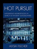 Hot Pursuit: Integrating Anthropology in Search of Ancient Glass-Blowers