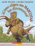 ¿Cómo Eligen Sus Mascotas Los Dinosaurios? (How Do Dinosaurs Choose Their Pets?)