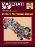 Haynes Maserati 250F Owners' Workshop Manual: 1954-1960 (All Marks): An Insight Into the Design, Engineering, Maintenance and Operation of Maserati's