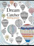 Dream Catcher: Finding Peace