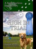 High in Trial: A Raine Stockton Dog Mystery