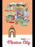 Fodor's Inside Mexico City