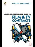 Independent Producers' Guide to Film and TV Contracts [With CDROM]