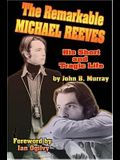 The Remarkable Michael Reeves: His Short and Tragic Life