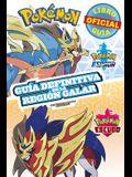 Pokémon Guía Definitiva de la Región Galar. Libro Oficial 2020. Pokémon Espada / Pokémon Escudo / Handbook to the Galar Region