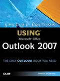 Special Edition Using Microsoft Office Outlook 2007