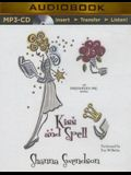 Kiss and Spell