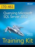 Training Kit (Exam 70-461) Querying Microsoft SQL Server 2012 (McSa) [With CDROM]