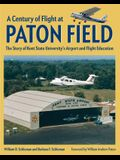 A Century of Flight at Paton Field: The Story of Kent State University's Airport and Flight Education