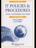 IT Policies and Procedures, 2007 Edition (IT Governance Policies & Procedures)