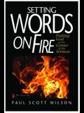 Setting Words on Fire: Putting God at the Center of the Sermon [With CDROM]