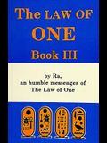The Ra Material: The Law of One, Book III: Book Three