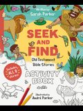 Seek and Find: Old Testament Activity Book: Discover All about Our Amazing God!