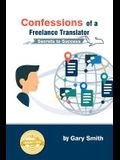 Confessions of a Freelance Translator: Secrets to Success