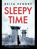 Sleepy Time: A Mercy Johnson Novel