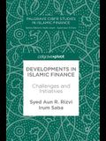 Developments in Islamic Finance: Challenges and Initiatives