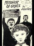 Prisoner of Grace: Novel
