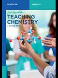Teaching Chemistry: A Course Book