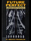 Future Perfect: American Science Fiction of the Nineteenth Century: An Anthology